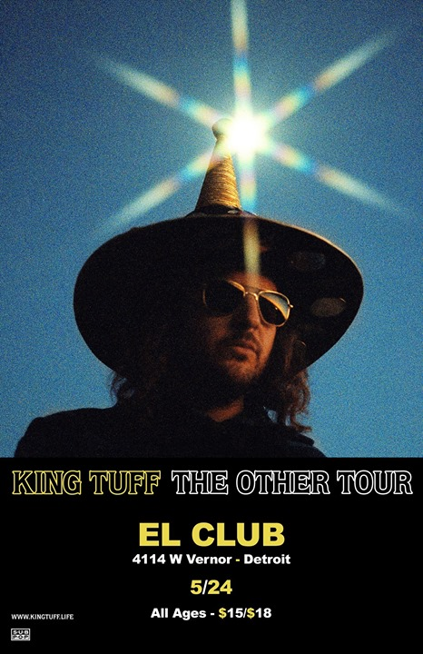 King Tuff with Cut Worms on 5/24 at El Club 6
