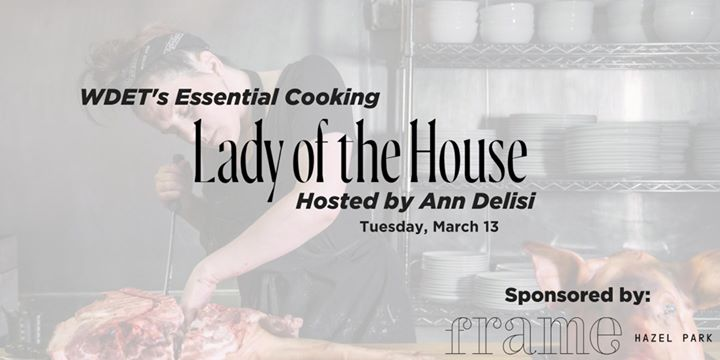 SOLD OUT: Essential Cooking w/ Ann Delisi: Lady of the House 6