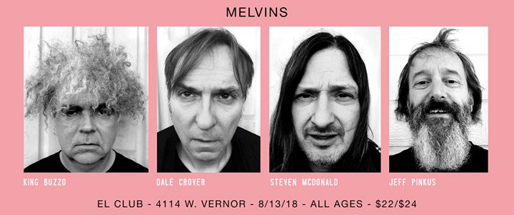 Melvins 8/3 at El Club 6