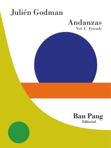 Juliėn Godman's book Andanzas vol. 1