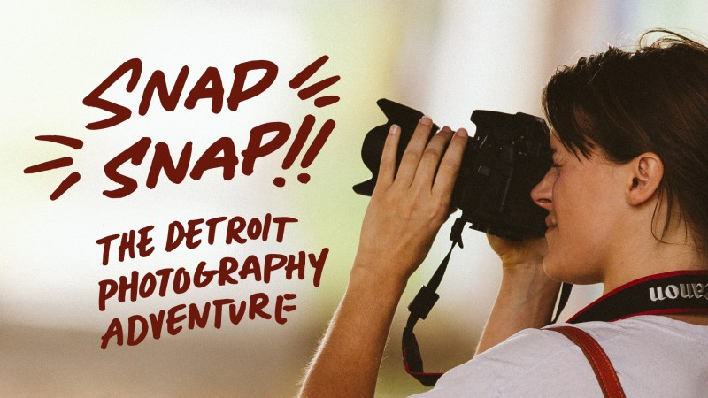 EVENTS SNAP SNAP DETROIT ARTISTIC