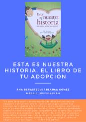 LIBRO: Esta es nuestra historia. el libro de tu adopción