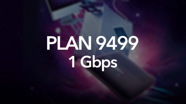 Globe Plan 1Gbps for P9,499 per month