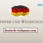 Wörter und Wendungen (200-300)