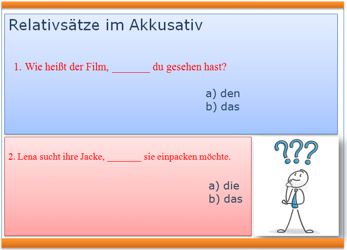 Relativsätze im Akkusativ