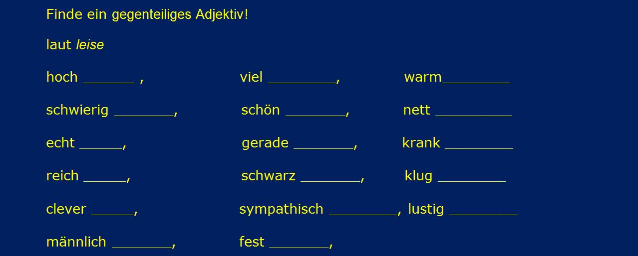 vbulnčć - Finde ein gegenteiliges Adjektiv!