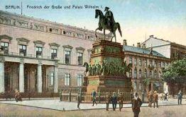 Berlin, Friedrich der Große und Palais Wilhelm I.