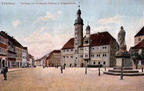 Eisenberg, Steinweg mit Marktplatz, Rathaus und Siegesdenkmal