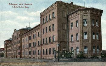 Erlangen, Alte Kaserne I. Batl. 19. Inf-Rgts