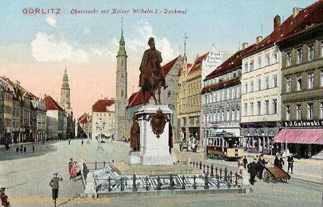 Görlitz, Obermarkt mit Kaiser Wilhelm I.-Denkmal