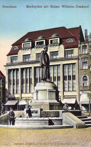 Graudenz, Marktplatz mit Kaiser Wilhelm-Denkmal