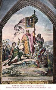 Gründung Meissens durch den deutschen König Heinrich I. 930