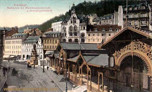 Karlsbad, Marktplatz mit Marktbrunnkolonnade und Dreifaltigkeitssäule