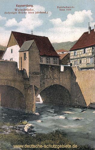 Kaysersberg, Weissbrücke
