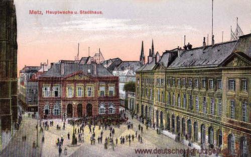 Metz, Hauptwache und Stadthaus