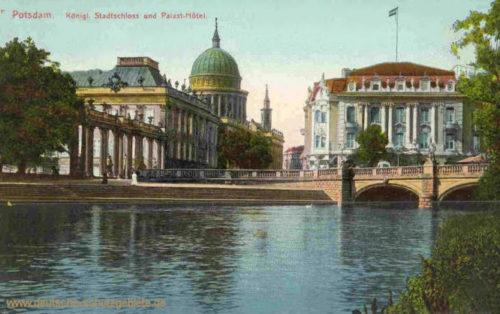 Potsdam, Königliches Schloss und Palast-Hotel