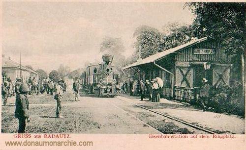 Radautz, Eisenbahnstation auf dem Ringplatz