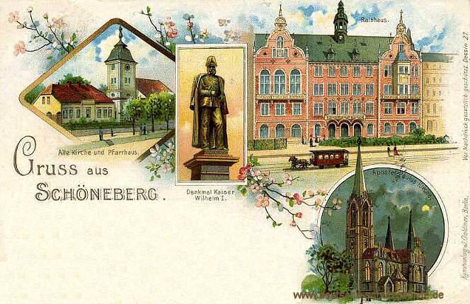 Schöneberg, Alte Kirche und Pfarrhaus, Denkmal Kaiser Wilhelm I., Rathaus und Apostel Paulus Kirche