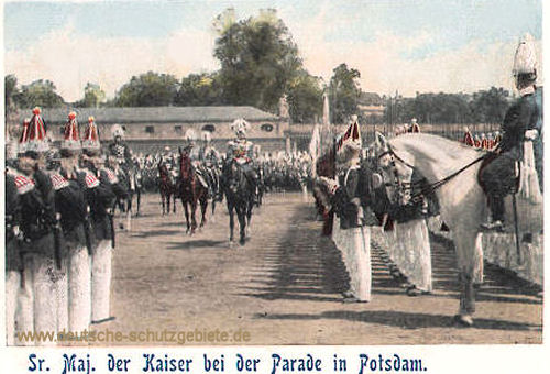 Seine Majestät der Kaiser bei der Parade in Potsdam