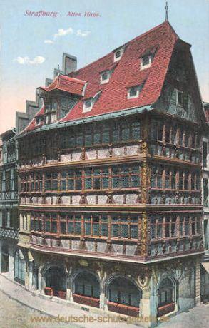 Straßburg i. E., Altes Haus