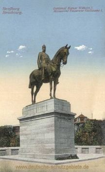 Straßburg i. E., Denkmal Kaiser Wilhelm I.