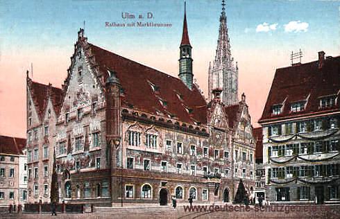 Ulm a. D., Rathaus mit Marktbrunnen