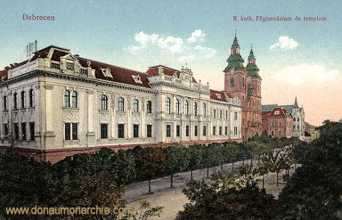 Debreczen, R. kath. Főgimnázium (Katholisches Gymnasium)