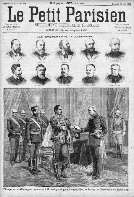 """""""Der Kaiser übergibt Caprivi einen Erlass zur Auflösung des Reichstages."""" Le Petit Parisien vom 21. Mai 1893"""