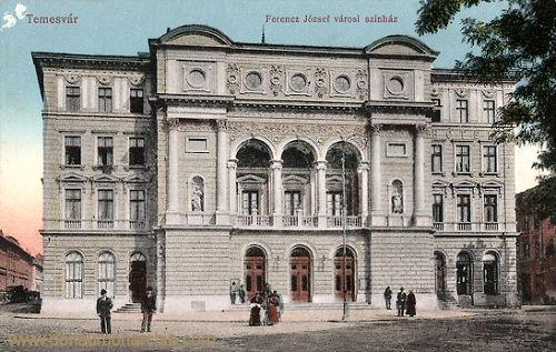 Temesvár, Ferencz József városi szinház (Franz Joseph Stadttheater)