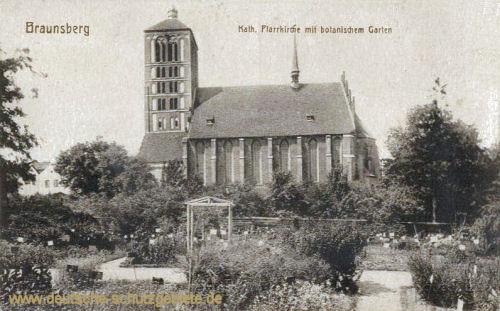 Braunsberg, Katholische Pfarrkirche mit botanischem Garten
