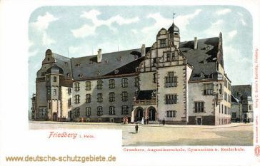 Friedberg in Hessen, Grossherz. Augustinerschule, Gymnasium und Realschule