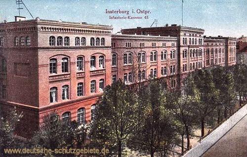 Insterburg, Infanterie-Kaserne 45