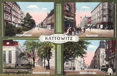 Kattowitz, Friedrichs-, Post-, Bahnhofstraße