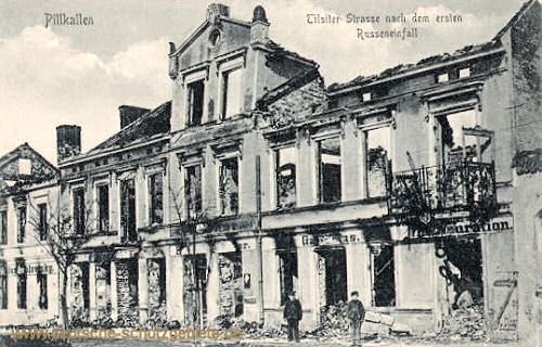 Pillkallen, Tilsiter Straße nach dem ersten Russeneinfall