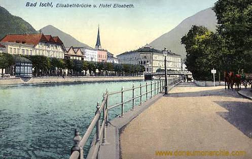Bad Ischl, Elisabethbrücke und Hotel Elisabeth