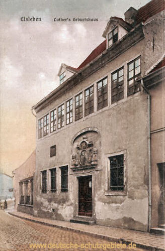 Eisleben, Luthers Geburtshaus