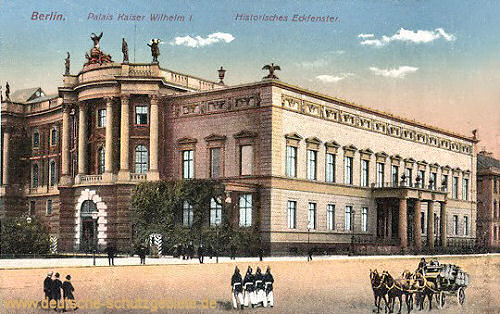 Berlin, Palais Kaiser Wilhelm I. Historisches Eckfenster