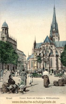 Wesel, Großer Markt mit Rathaus und Willibrordikirche