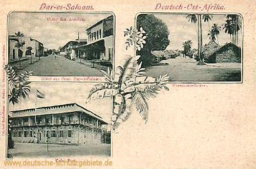 Deutsch-Ost-Afrika, Dar-es-Salaam, Hotel und Kaiserliche Post