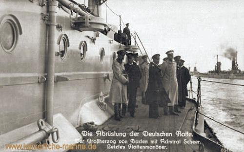Die Abrüstung der Deutschen Flotte. Der Großherzog von Baden mit Admiral Scheer. Letztes Flottenmanöver.