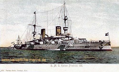 S.M.S. Kaiser Friedrich III. S.M.S. Kaiser Friedrich III. S.M.S. Kaiser Friedrich III.