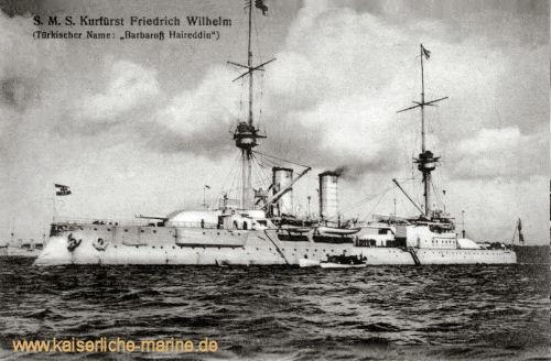 S.M.S. Kurfürst Friedrich Wilhelm als Heireddin Barbarossa