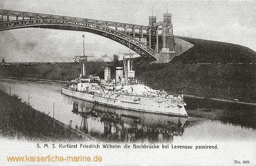 S.M.S. Kurfürst Friedrich Wilhelm die Hochbrücke Levensau passierend