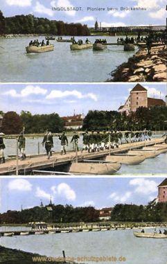 Ingolstadt, Pioniere beim Brückenbau