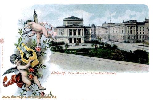 Leipzig, Concerthaus und Universitätsbibliothek
