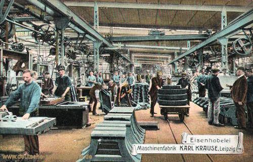 Leipzig, Maschinen Fabrik Karl Krause, Eisenhobelei