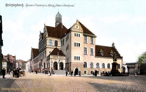 Reichenbach i. V., Kaiserliches Postamt und König Albert-Denkmal