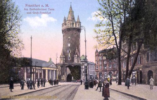 Frankfurt a. M., Am Eschenheimer Turm und Groß-Frankfurt