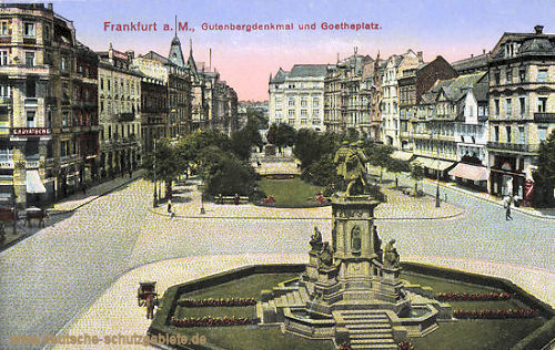 Frankfurt a. M., Gutenbergdenkmal und Goetheplatz