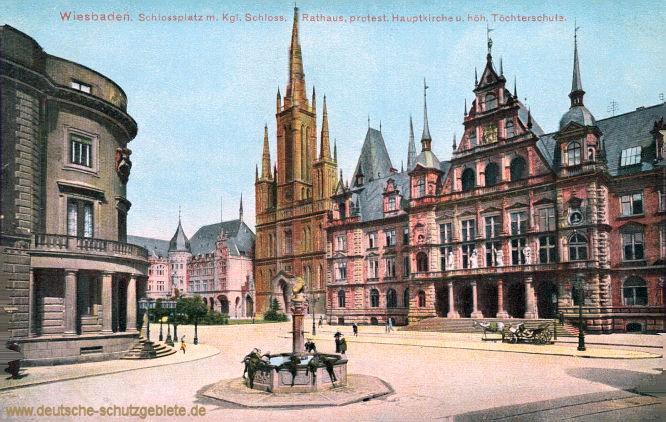 Wiesbaden, Schlossplatz mit Königlichem Schloss, Rathaus, protestantische Hauptkirche und höhere Töchterschule